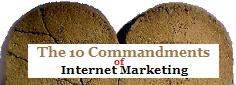 10 Commandments Of Internet Marketing