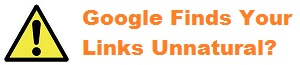 Google's Unnatural Link Warning