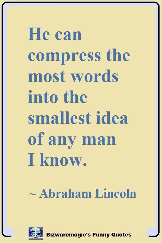 Abraham Lincoln's Idea Quote