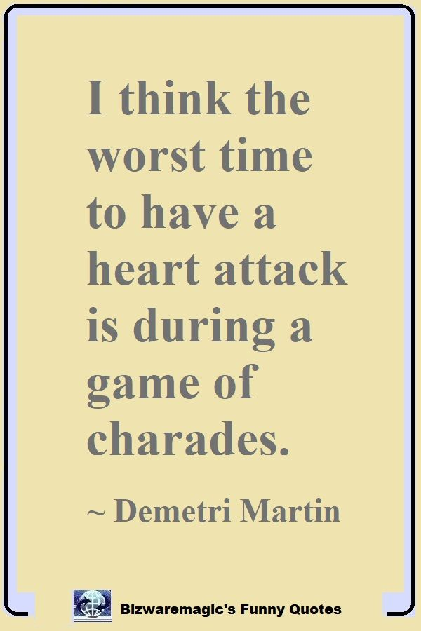 Demetri Martin's Heart Attack Quote