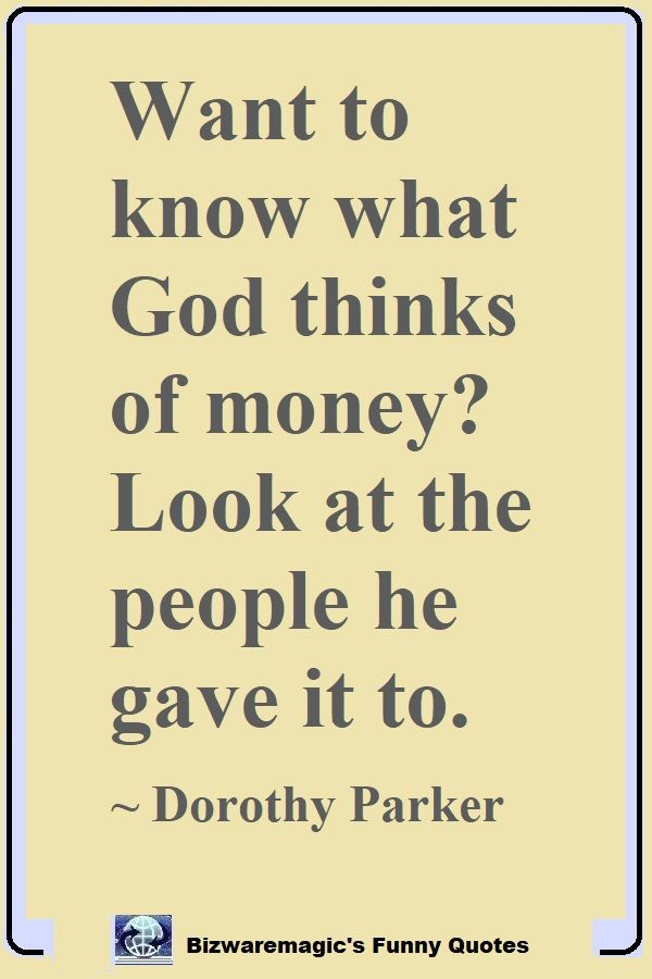 Dorothy Parker Money Quote